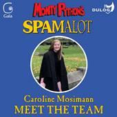 Spamalot Caroline Mossiman