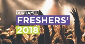 Durham UNivesrity Students Union Freshers 2018