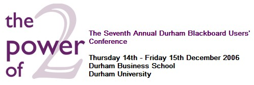 7th Durham Blackboard Users Conference